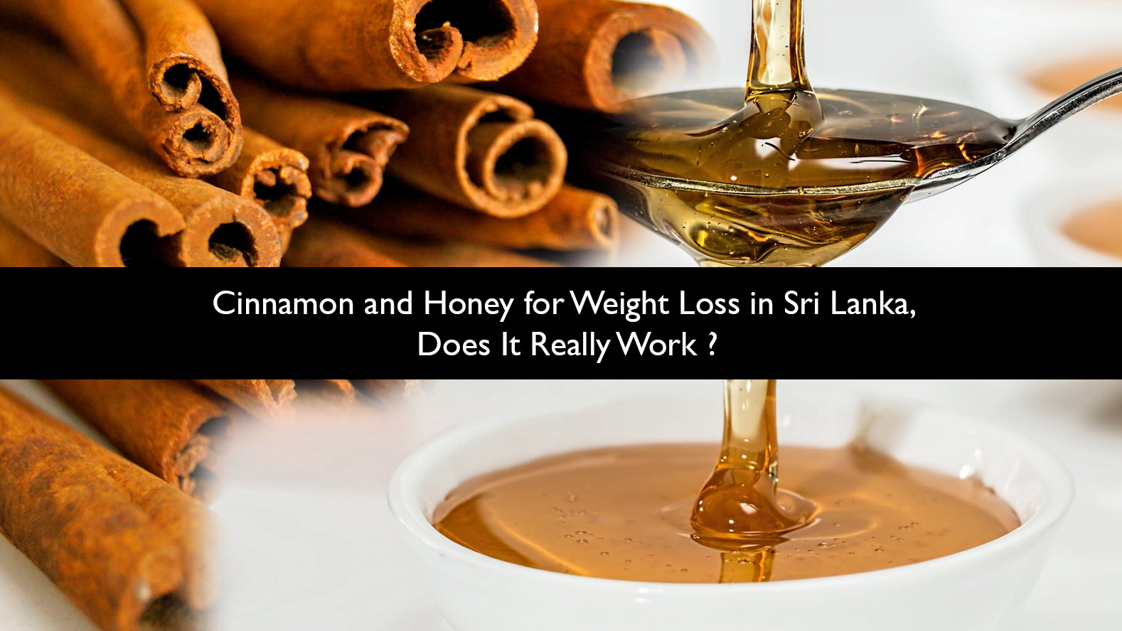 Cinnamon-and-Honey-for-Weight-Loss-in-Sri-Lanka-Does-It-Really-Work-updated