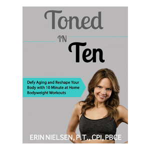 Toned in Ten - Diet and weight loss plan by Erin Nielsen